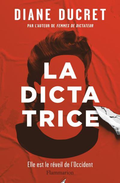 La Dictatrice | Ducret, Diane. Auteur