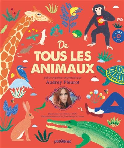De tous les animaux | Fleurot, Audrey (1977-....)