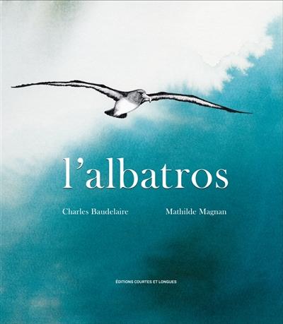 L' albatros / Charles Baudelaire | Charles Baudelaire