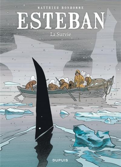 Esteban. Vol. 3. La survie