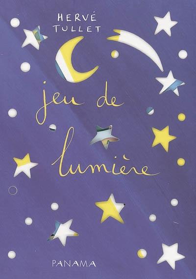 Jeu de lumière | Tullet, Hervé (1958-....). Auteur