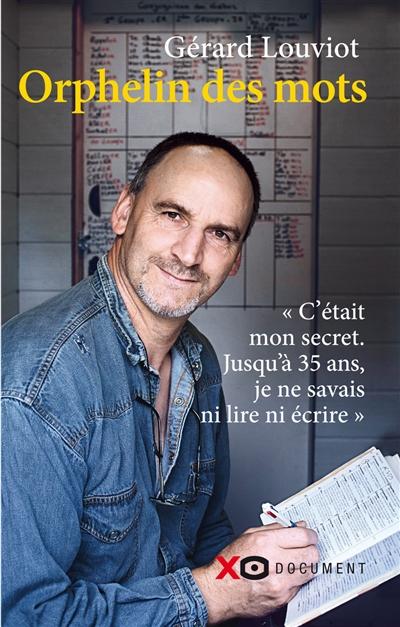 Orphelin des mots / Gérard Louviot   Louviot, Gérard. Auteur