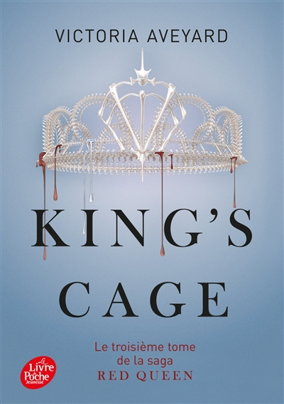 King's cage : Red Queen ; 3 | Aveyard, Victoria. Auteur