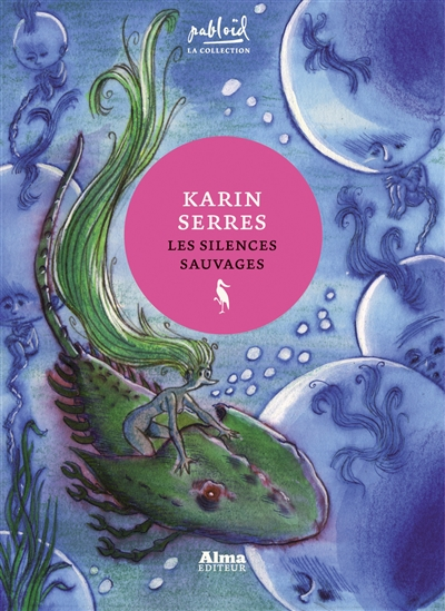 Les silences sauvages / Karin Serres | Serres, Karin (1967-....). Auteur