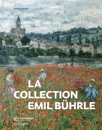 La  collection Emil Bührle / sous la direction de Lukas Gloor |