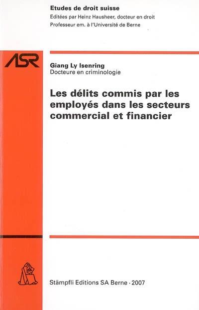 Les délits commis par les employés dans les secteurs commercial et financier