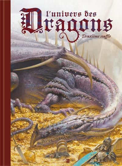 L'univers des dragons. Deuxième souffle