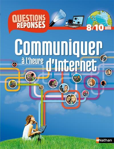 Communiquer à l'heure d'Internet   Cramer, Marianne. Auteur