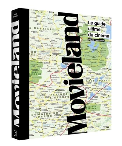 Movieland : le guide ultime du cinéma |