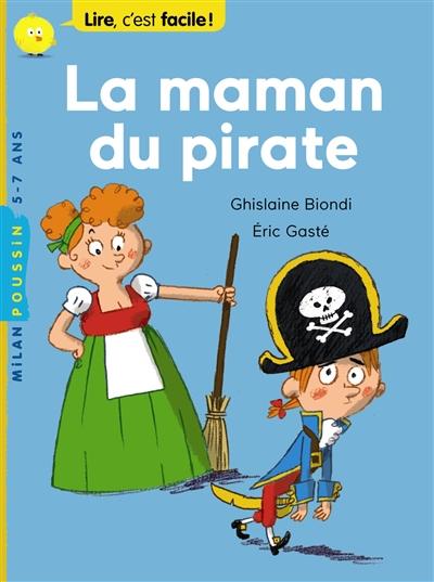 La maman du pirate | Biondi, Ghislaine. Auteur