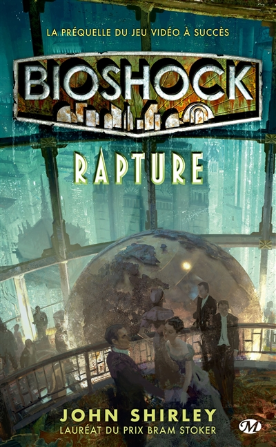 Bioshock : rapture | Shirley, John (1953-....). Auteur