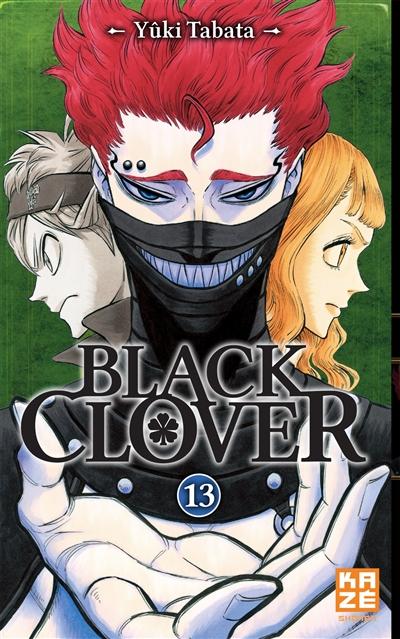 Black Clover. 13 / Yûki Tabata | Tabata, Yûki. Auteur