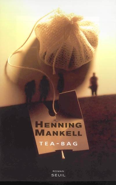 Tea bag / Henning Mankell | Mankell, Henning (1948-2015)