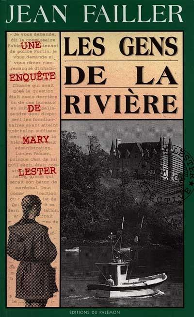Les Gens de la rivière / Jean Failler | Failler, Jean