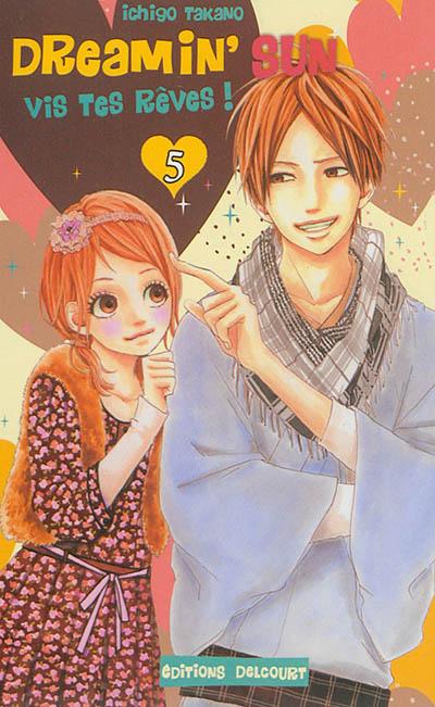 Dreamin' sun : vis tes rêves !. 5 | Ichigo Takano (1986-....). Auteur