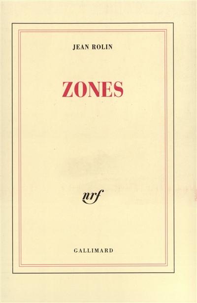 Zones | Rolin, Jean (1949-....). Auteur
