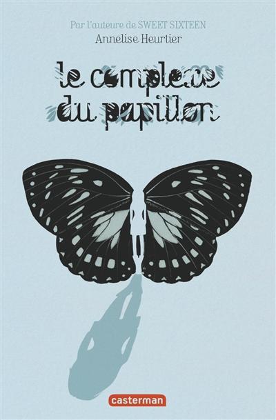 Le complexe du papillon | Heurtier, Annelise. Auteur