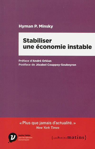 Stabiliser une économie instable