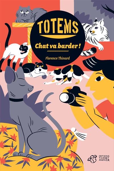 Chat va barder ! | Thinard, Florence (1962-....). Auteur