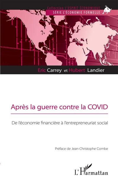 Après la guerre contre la Covid : de l'économie financière à l'entrepreneuriat social