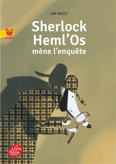 Sherlock Heml'Os mène l'enquête / Jim Razzi | Razzi, Jim. Auteur