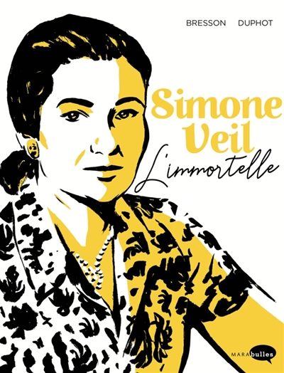 Simone Veil : l'immortelle | Pascal Bresson, Auteur
