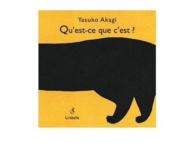 Qu'est-ce que c'est ? = What is it ? = Was ist das ? = Bu nedir ? : Kamishibaï   Akagi, Yasuko (19..)