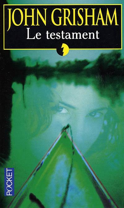 Le testament / John Grisham | Grisham, John (1955-....). Auteur