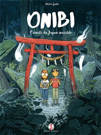 Onibi : carnets du Japon invisible / Atelier Sentō | Pichard, Olivier (1982-....). Auteur