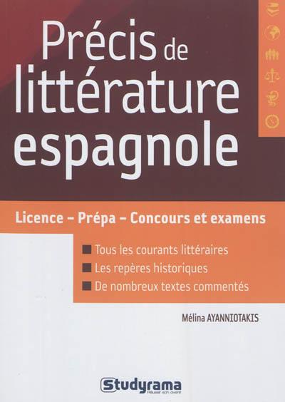 Précis de littérature espagnole : licence, prépas, concours et examens   Ayanniotakis, Mélina. Auteur