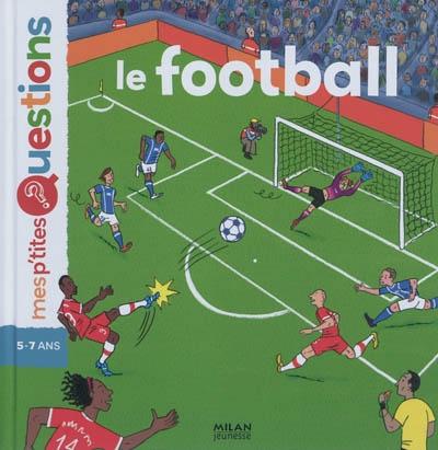 Le football / Stéphanie Ledu |