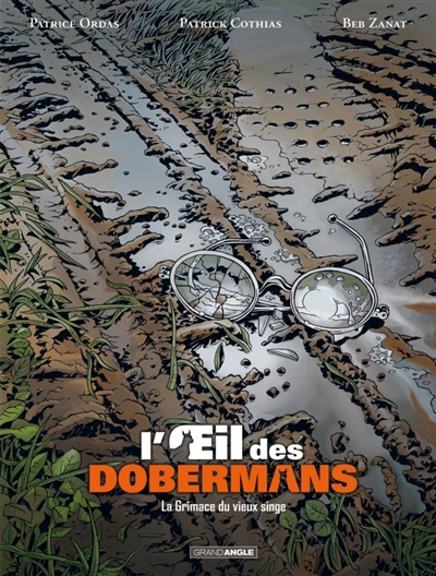 L'oeil des dobermans : cycle 1. Vol. 3. La grimace du vieux singe