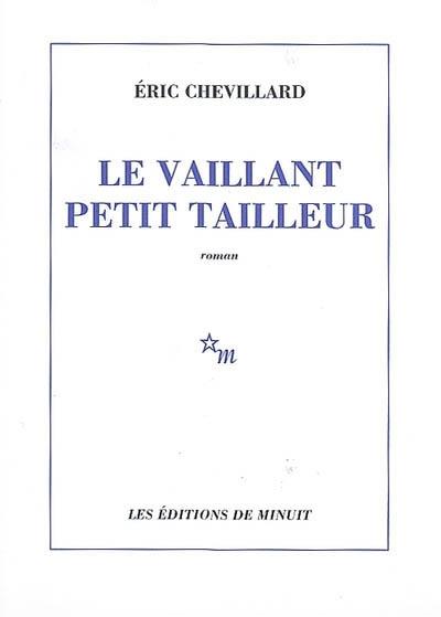vaillant petit tailleur (Le) | Eric Chevillard