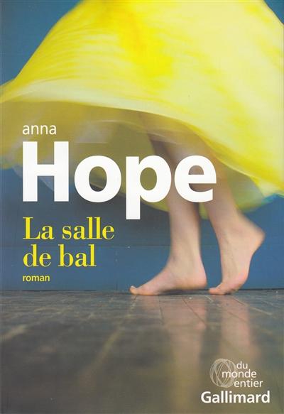 salle de bal (La) : roman | Hope, Anna. Auteur