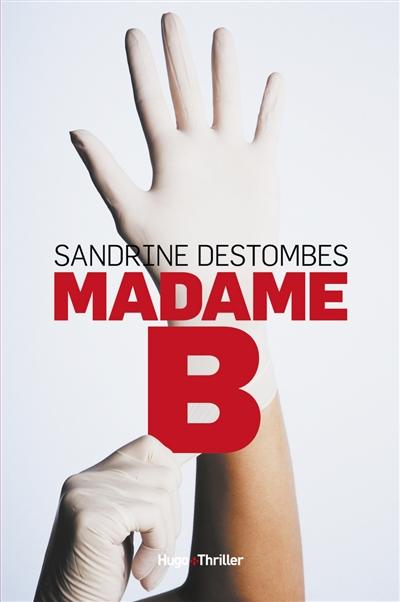 Madame B | Destombes, Sandrine (1971-....). Auteur