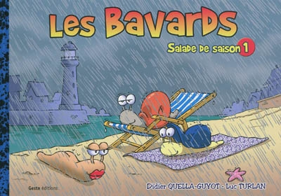 Les bavards : salade de saison. Vol. 1