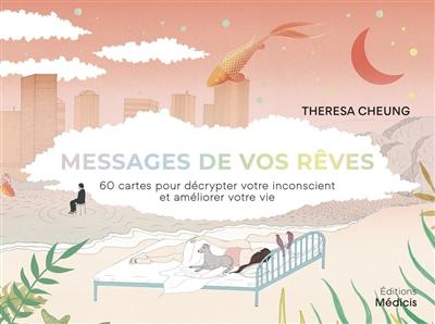Messages de vos rêves : 60 cartes pour décrypter votre inconscient et améliorer votre vie