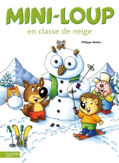 Mini-Loup en classe de neige   Matter, Philippe (1958-....). Auteur