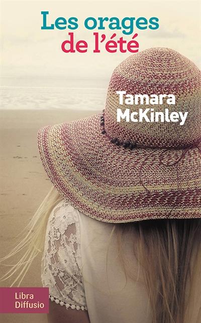 Les orages de l'été | Tamara McKinley (1948-....). Auteur