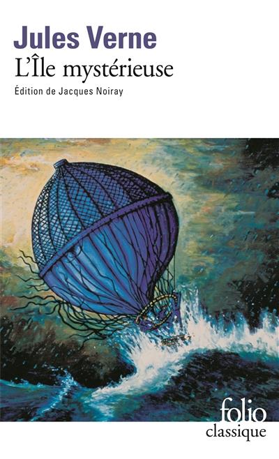 L'île mystérieuse   Jules Verne (1828-1905). Auteur
