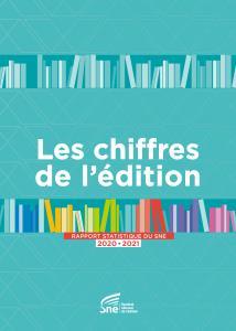 Les chiffres de l'édition 2020-2021 : rapport statistique du SNE : France et international