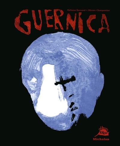 Guernica | Bernard, Héliane. Auteur