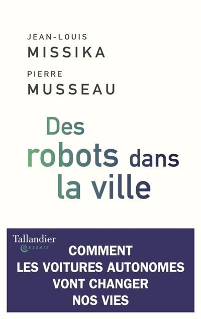 Des robots dans la ville : comment les voitures autonomes vont changer nos vies