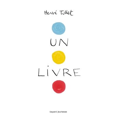 livre (Un) | Hervé Tullet, Auteur