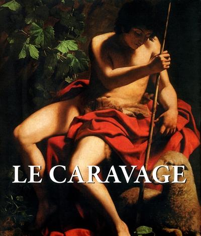 Le Caravage | Felix Witting (1873-19..). Auteur