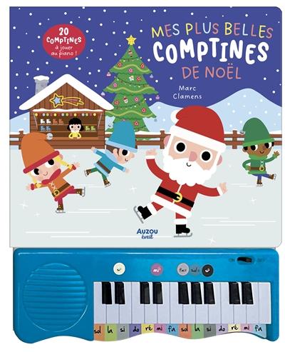Mes plus belles comptines de Noël : 15 comptines à jouer au piano