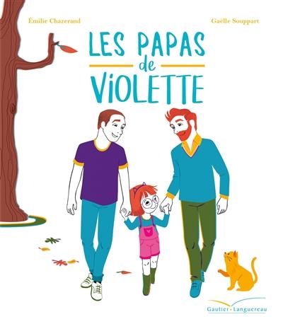 Les Papas de Violette / Emilie Chazerand   Chazerand, Emilie. Auteur