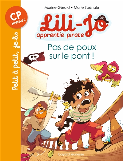 Lili-Jo, apprentie pirate. Pas de poux sur le pont !
