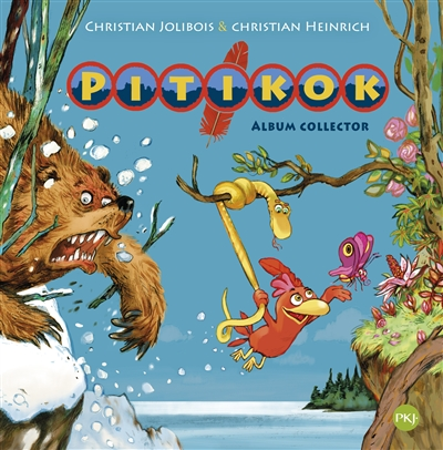 Pitikok : Album collector. vol. 1 | Jolibois, Christian (1954-....). Auteur