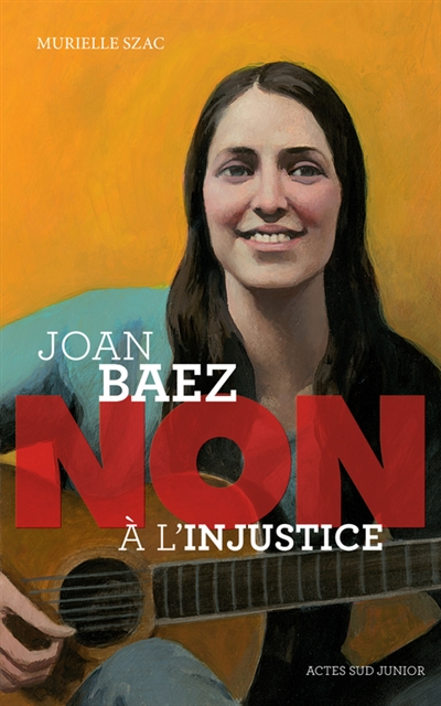 Joan Baez : non à l'injustice